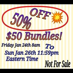 50 % Off Bundles of $50 (5 lb limit)